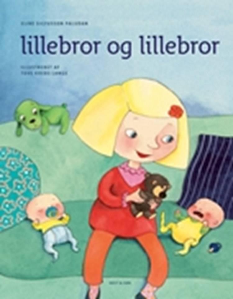 Lillebror og Lillebror af Tove Krebs Lange og Eline Sigfusson Paludan