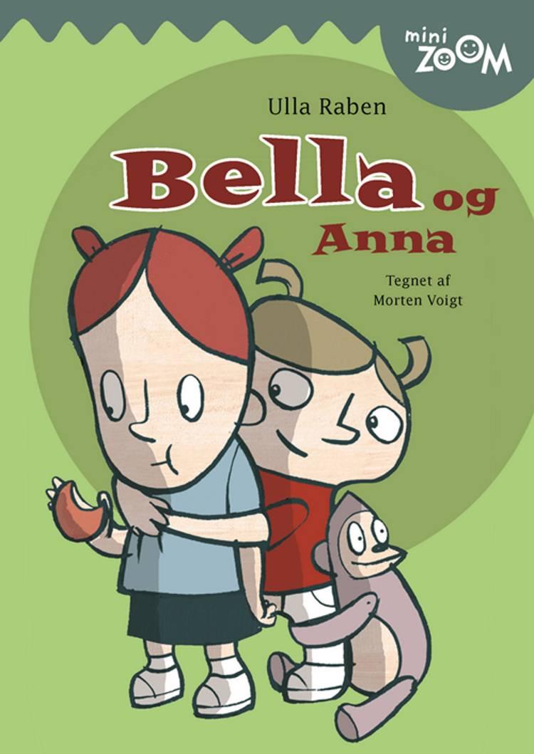 Bella og Anna af Ulla Raben