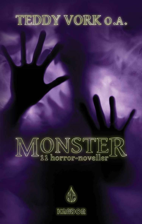 Monster af Teddy Vork, A. Silvestri og Alice Aagaard m.fl.