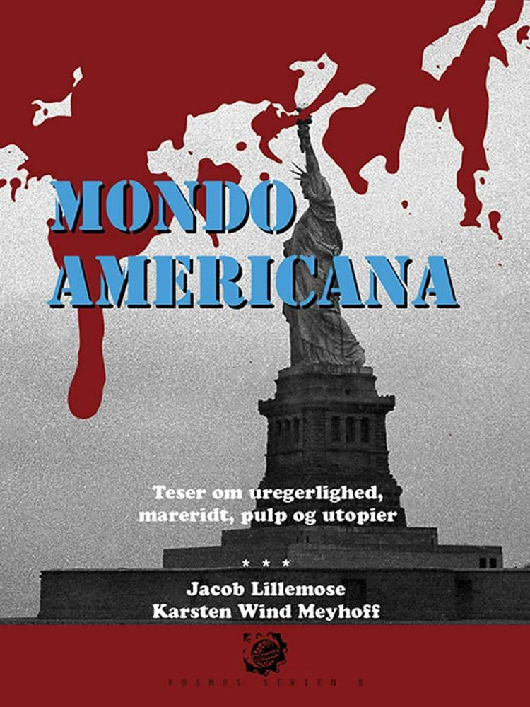 Kosmos 8. Mondo Americana af Karsten Wind Meyhoff og Jacob Lillemose