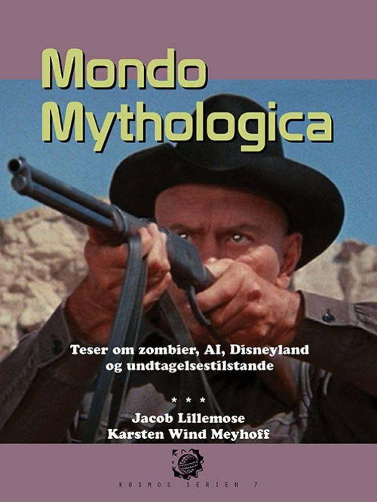 Kosmos 7. Mondo Mythologica af Karsten Wind Meyhoff og Jacob Lillemose