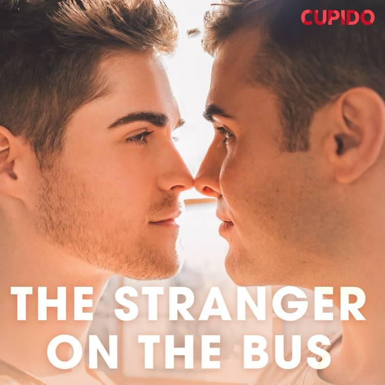 The Stranger on the Bus af Cupido