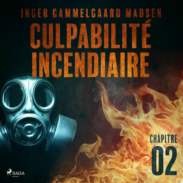 Culpabilité incendiaire - Chapitre 2 af Inger Gammelgaard Madsen