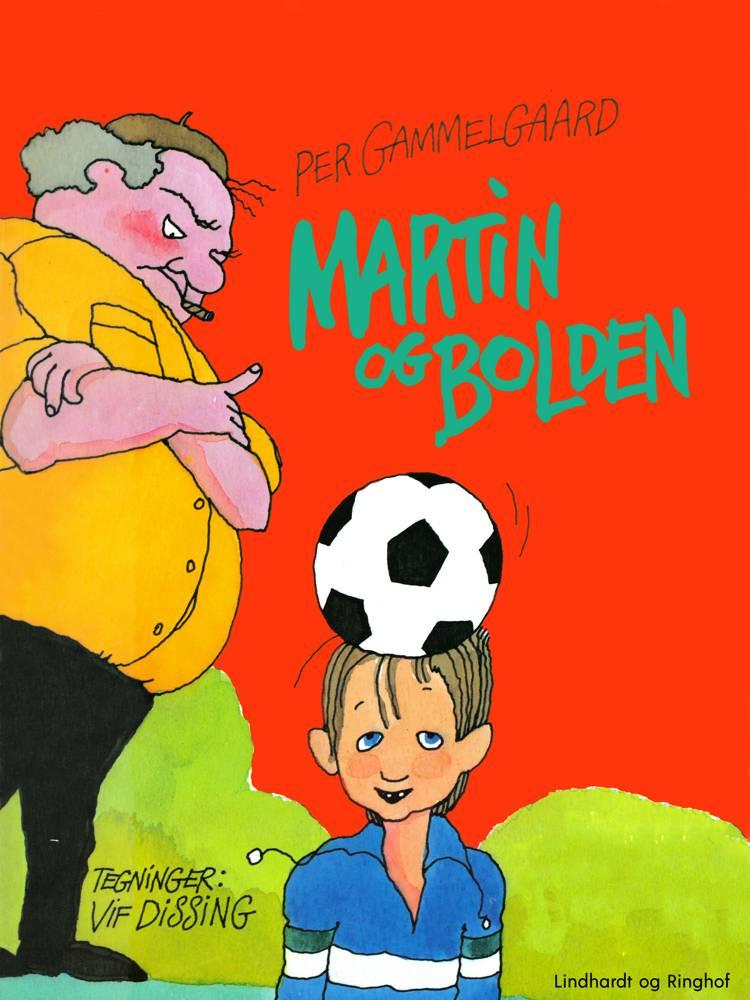 Martin og bolden af Per Gammelgaard