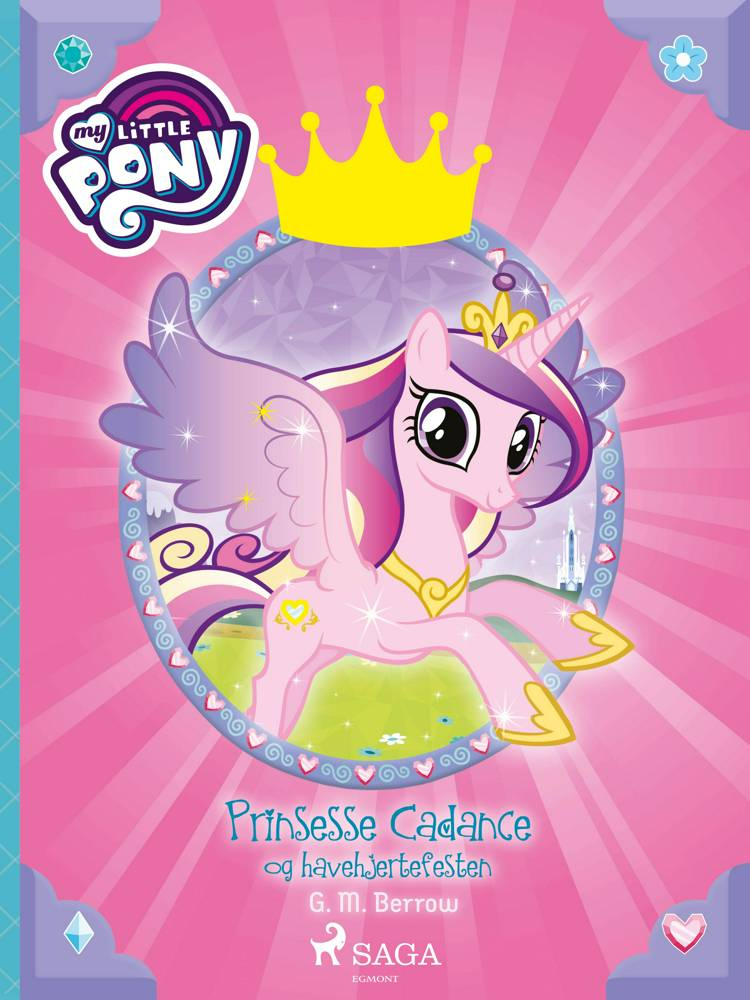 My Little Piny - Prinsesse Cadance og havehjertefesten af G. M. Berrow