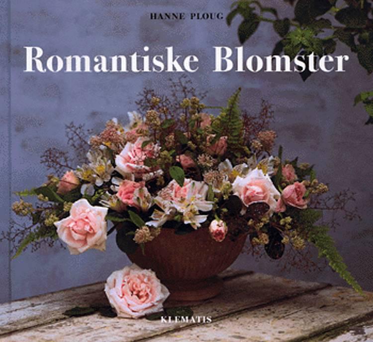 Romantiske blomster af Hanne Ploug