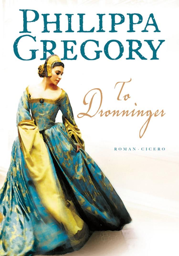 To dronninger af Philippa Gregory