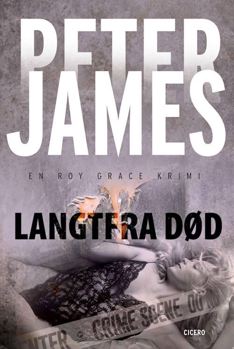 Langtfra død af Peter James