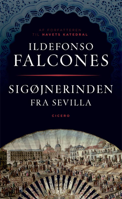 Sigøjnerinden fra Sevilla af Ildefonso Falcones