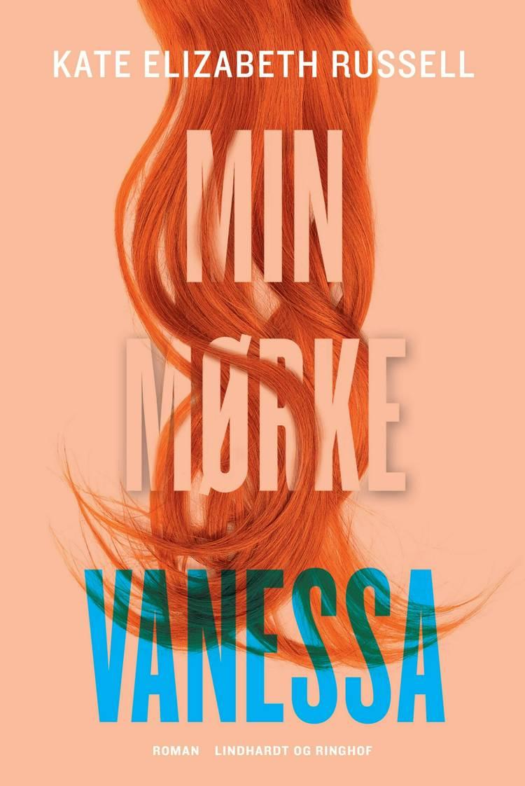 Min mørke Vanessa af Kate Elizabeth Russell