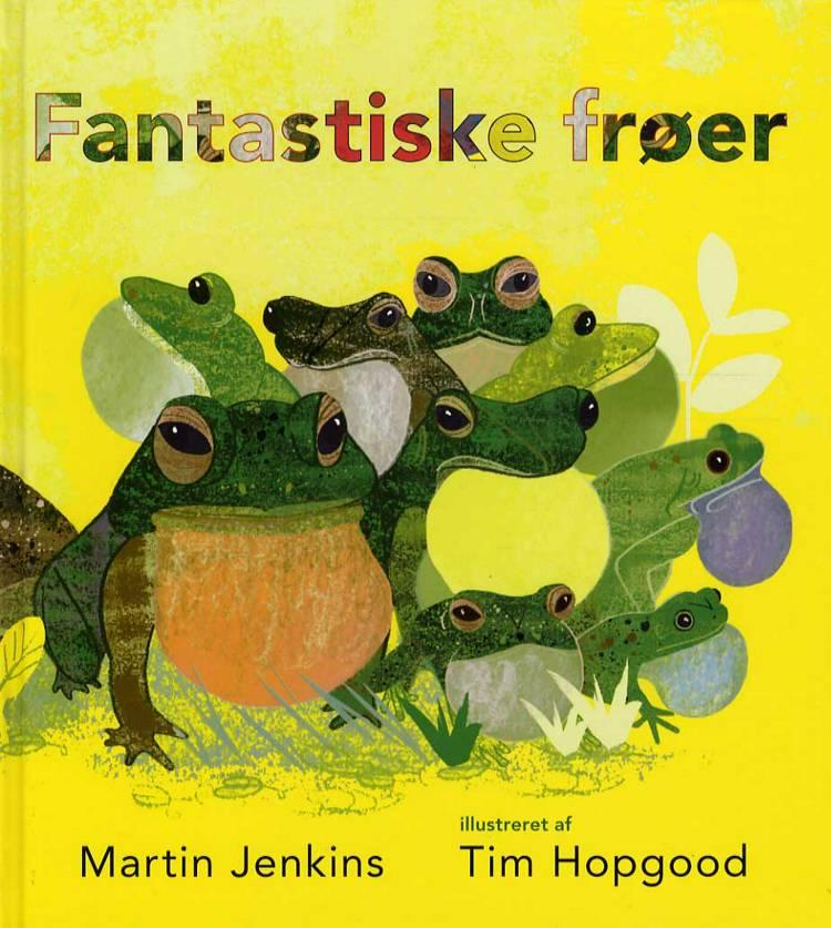 Fantastiske frøer af Martin Jenkins