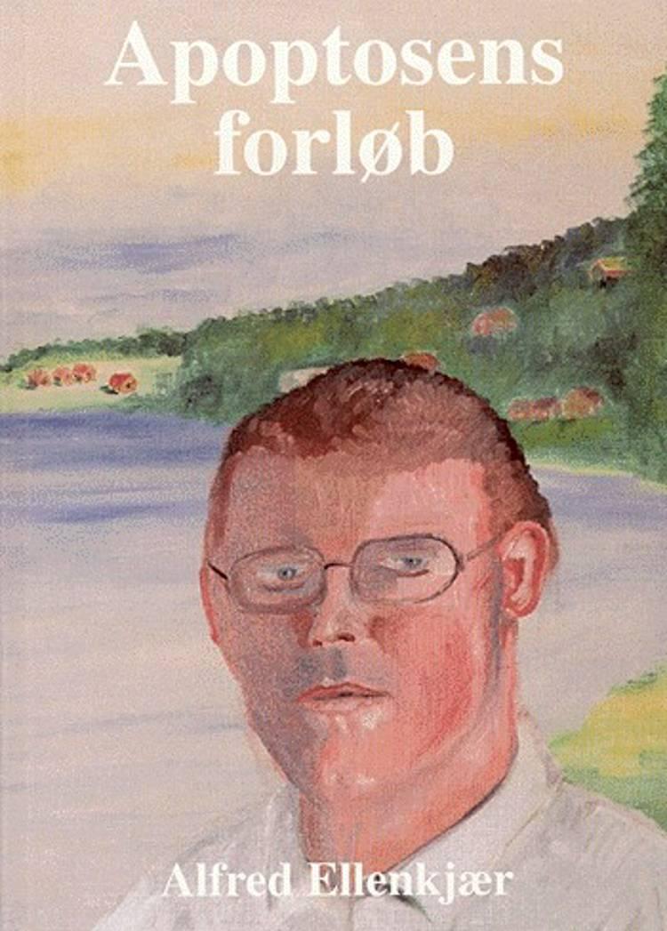 Apoptosens forløb af Alfred Ellenkjær