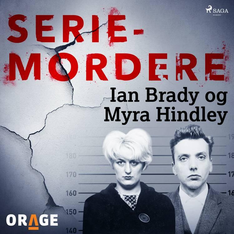 Seriemordere - Ian Brady og Myra Hindley af Orage