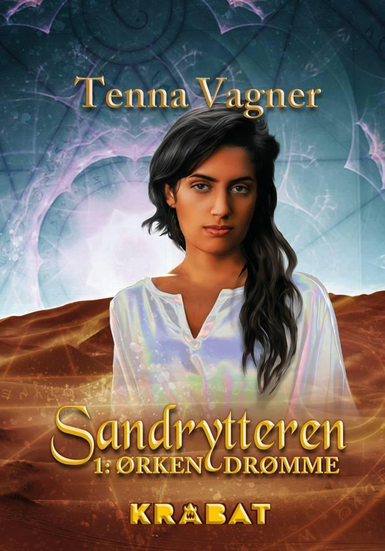Sandrytteren 1 - Ørkendrømme af Tenna Vagner