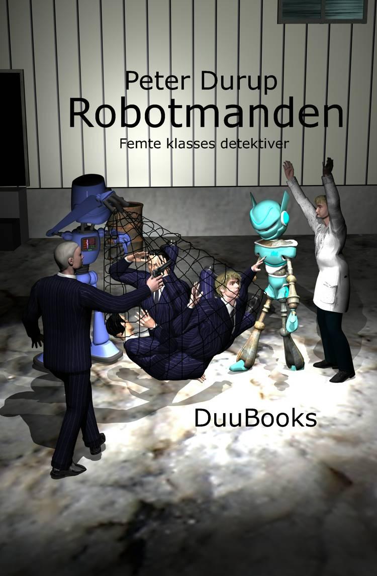 Robotmanden af Peter Durup
