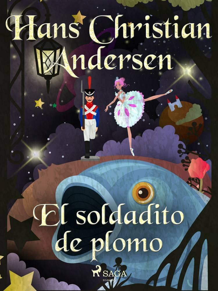 El soldadito de plomo af H.C. Andersen