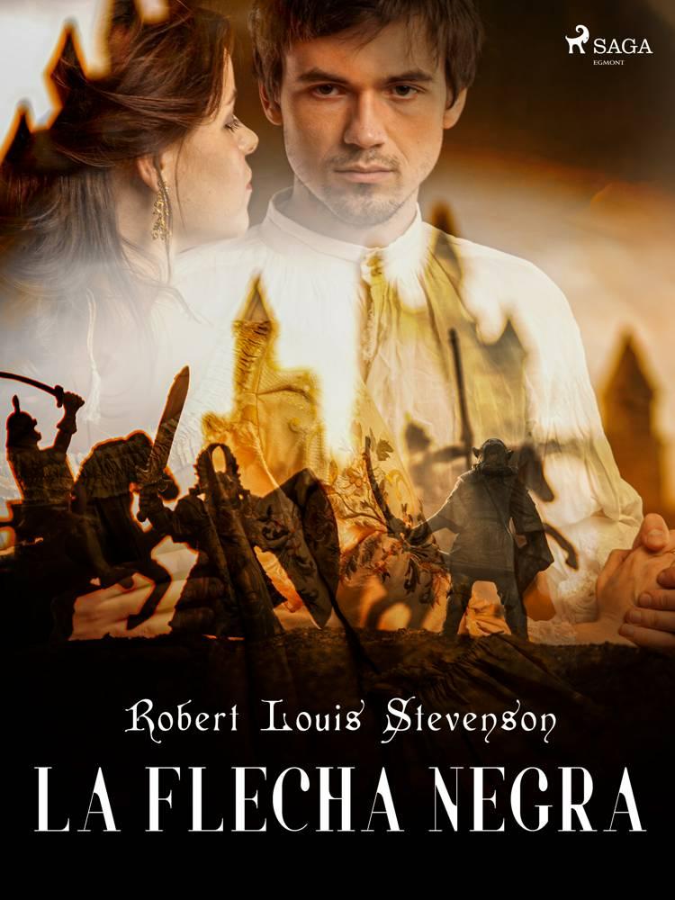 La Flecha Negra af Robert Louis Stevenson