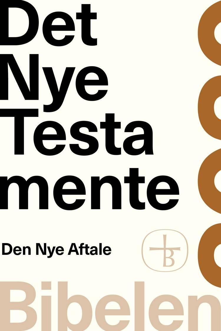 Det Nye Testamente - Bibelen 2020 af Bibelselskabet