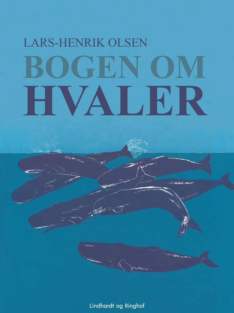 Bogen om hvaler af Lars-Henrik Olsen