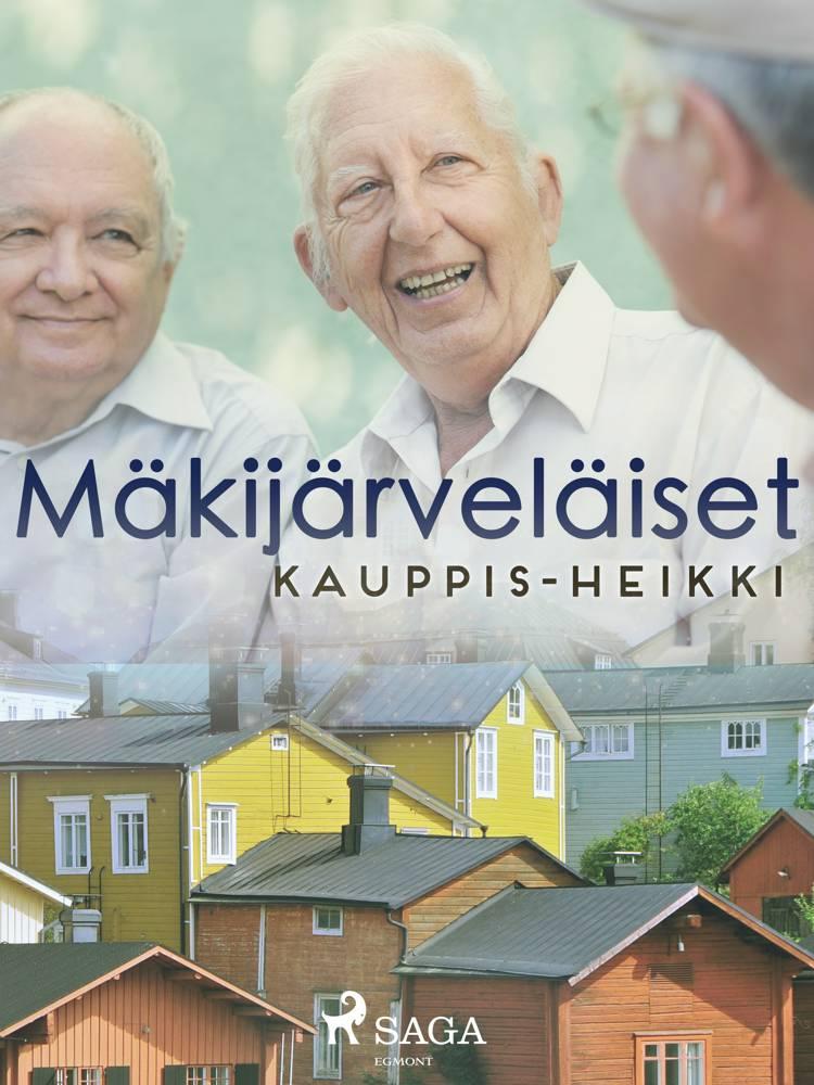Mäkijärveläiset af Heikki Kauppinen