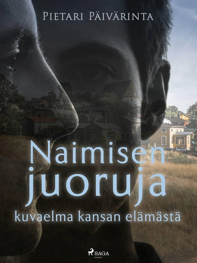 Naimisen juoruja - kuvaelma kansan elämästä af Pietari Päivärinta