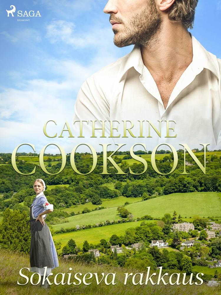 Sokaiseva rakkaus af Catherine Cookson