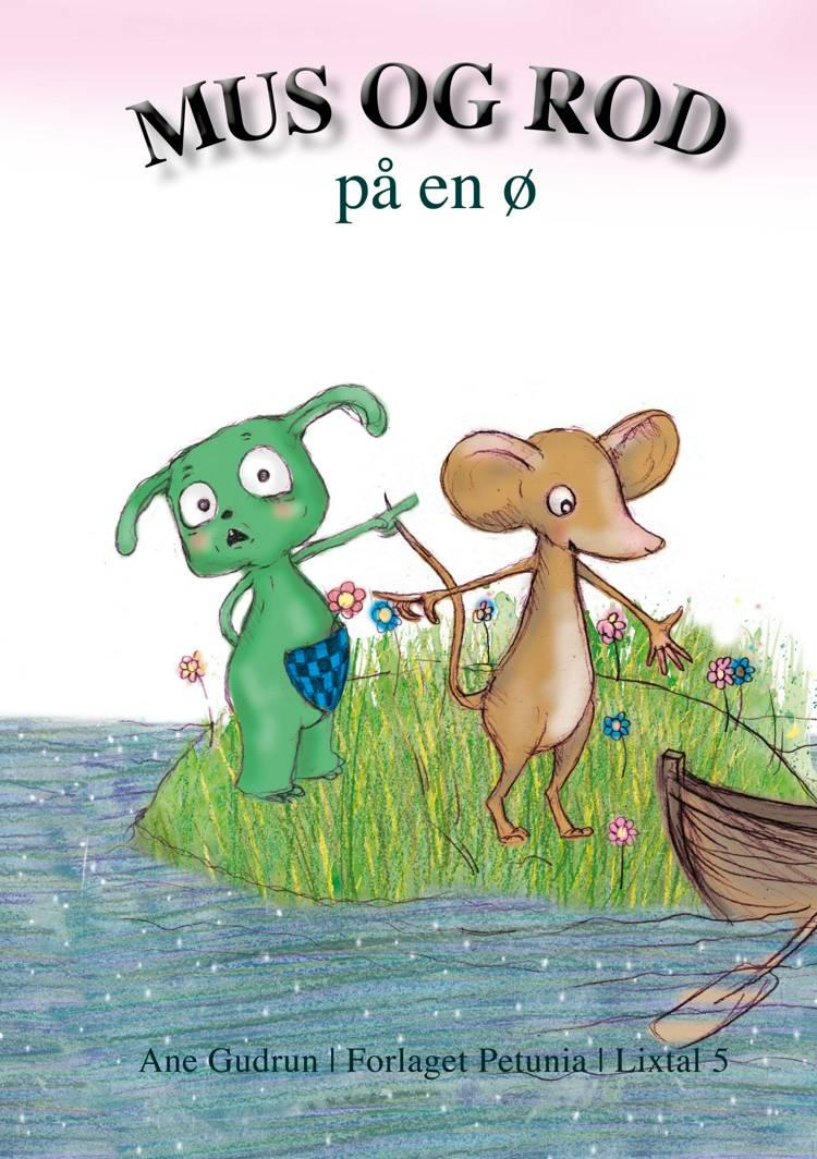 Mus og Rod på en ø af Ane Gudrun