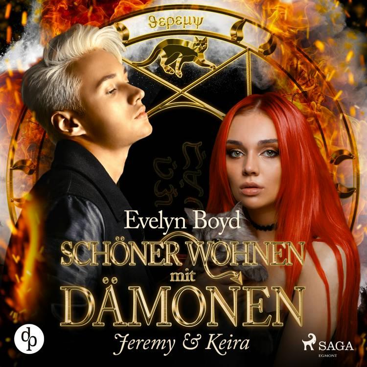 Schöner wohnen mit Dämonen: Band 2, Jeremy & Keira af Evelyn Boyd