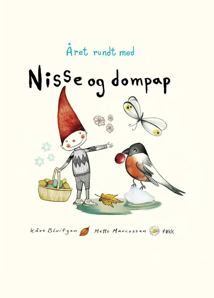 Året rundt med Nisse og Dompap af Kåre Bluitgen