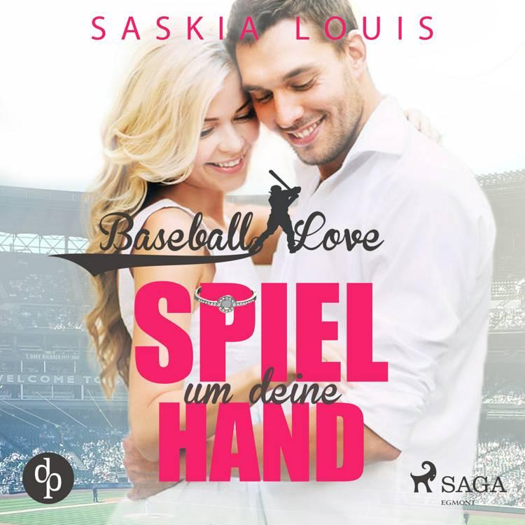 Baseball Love 3: Spiel um deine Hand - Novelle af Saskia Louis