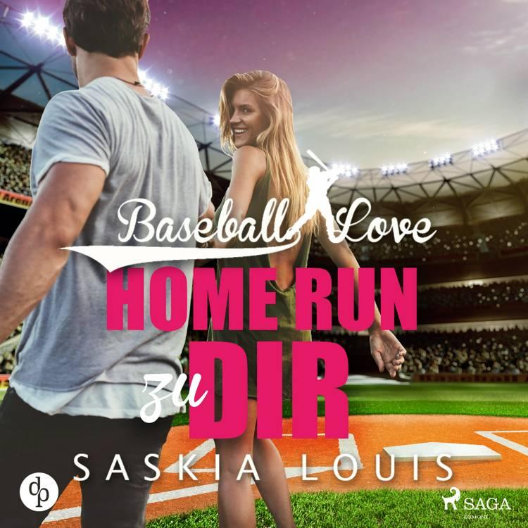 Baseball Love 7: Homerun zu Dir af Saskia Louis
