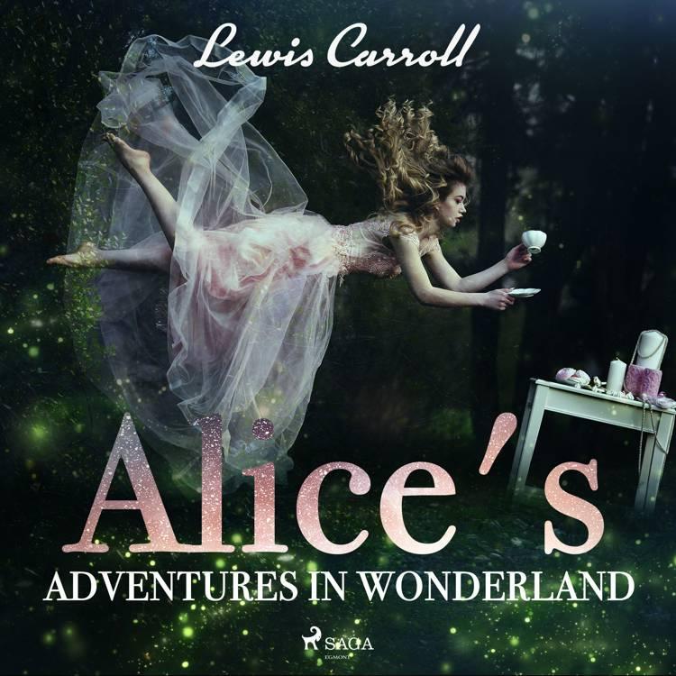 Alice s Adventures in Wonderland af Lewis Carroll
