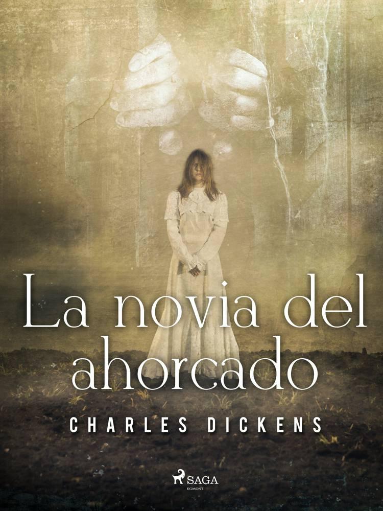 La novia del ahorcado af Charles Dickens