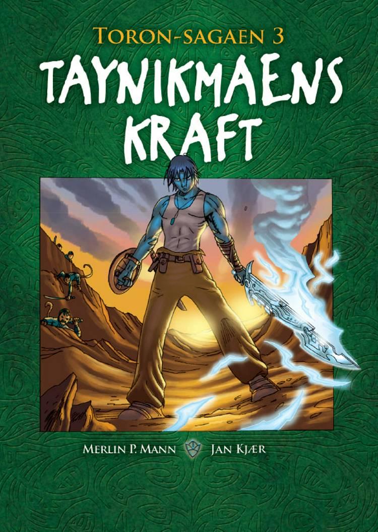 Taynikmaens kraft af Jan Kjær og Merlin P. Mann
