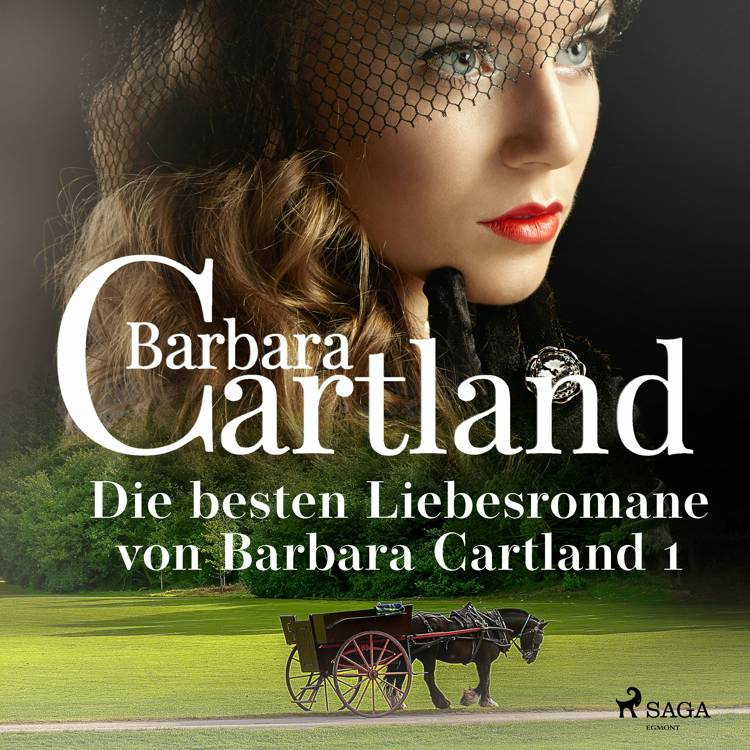Die besten Liebesromane von Barbara Cartland 1 af Barbara Cartland