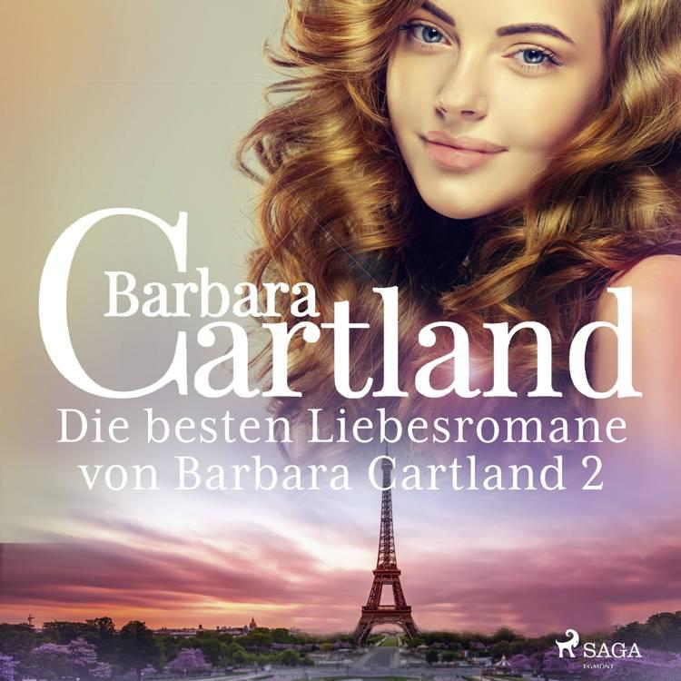 Die besten Liebesromane von Barbara Cartland 2 af Barbara Cartland