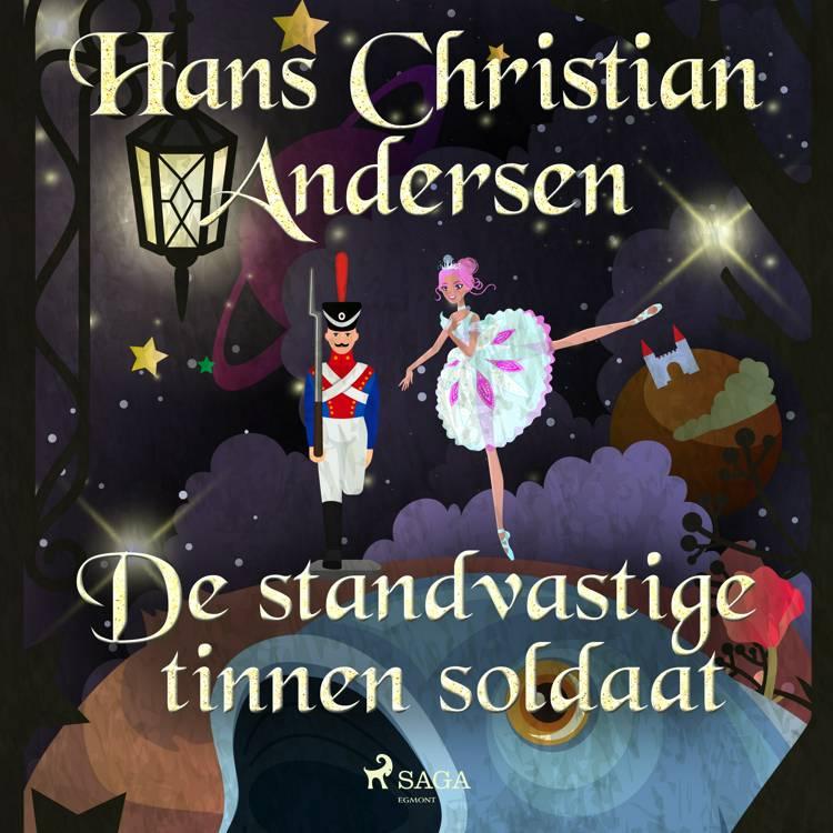 De standvastige tinnen soldaat af H.C. Andersen