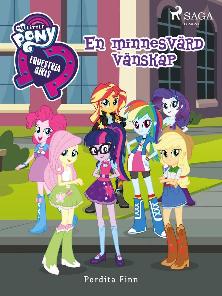 Equestria Girls - En minnesvärd vänskap af Perdita Finn