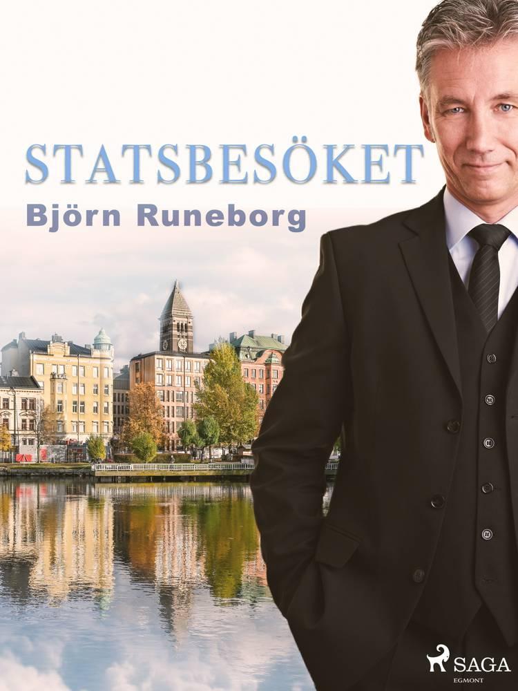 Statsbesöket af Björn Runeborg