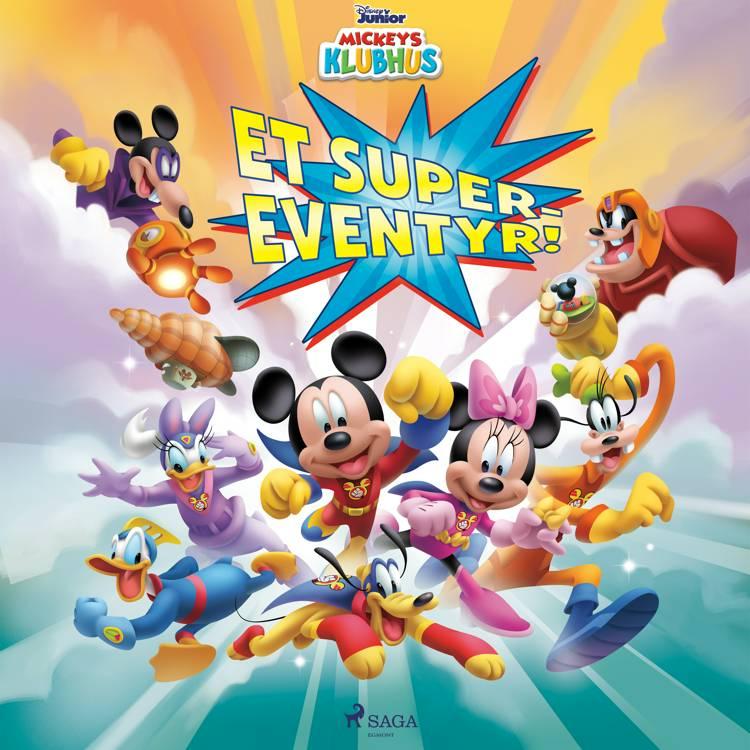 Mickeys Klubhus - Et super-eventyr! af Disney