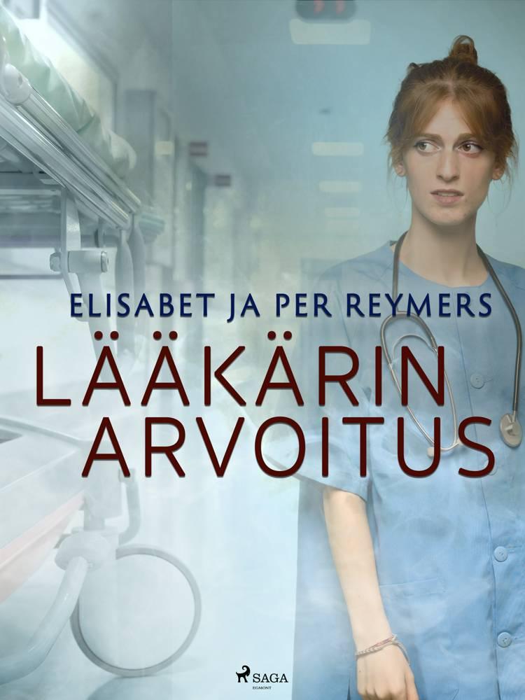 Lääkärin arvoitus af Elisabet Reymers og Per Reymers