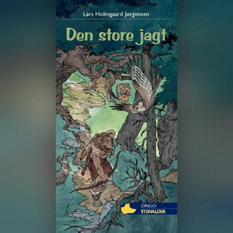 Den store jagt af Lars Holmgaard Jørgensen