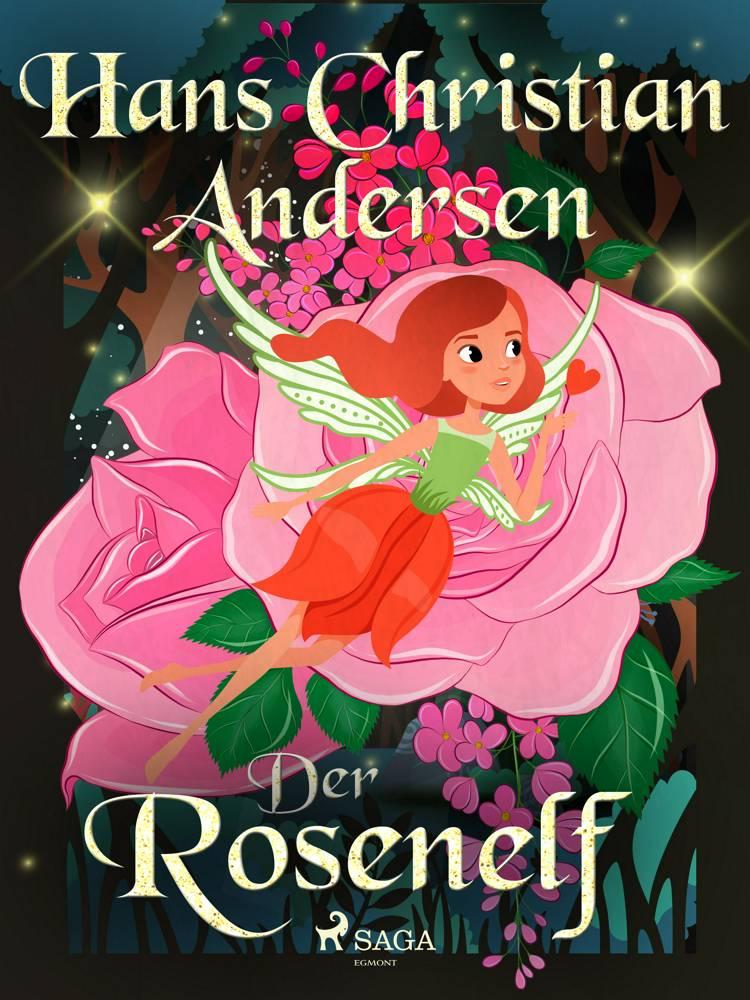 Der Rosenelf af H.C. Andersen