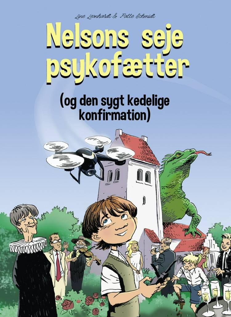 Nelsons seje psykofætter af Palle Schmidt og Line Leonhardt