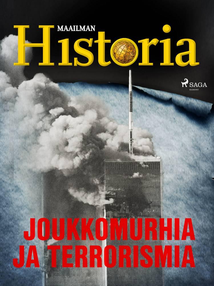 Joukkomurhia ja terrorismia af Maailman Historia