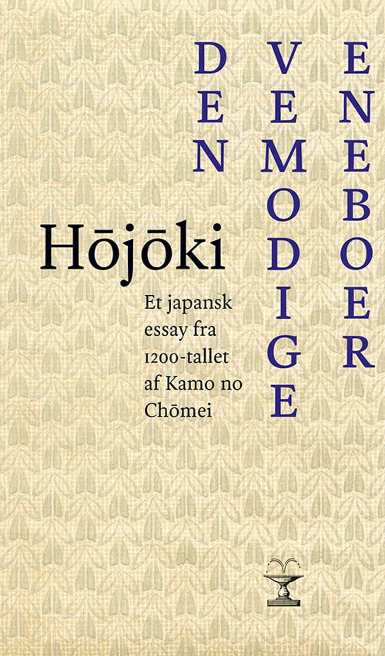 Hojoki. Den vemodige eneboer af Kamo no Chomei