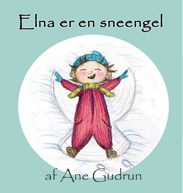 Elna er en sneengel af Ane Gudrun