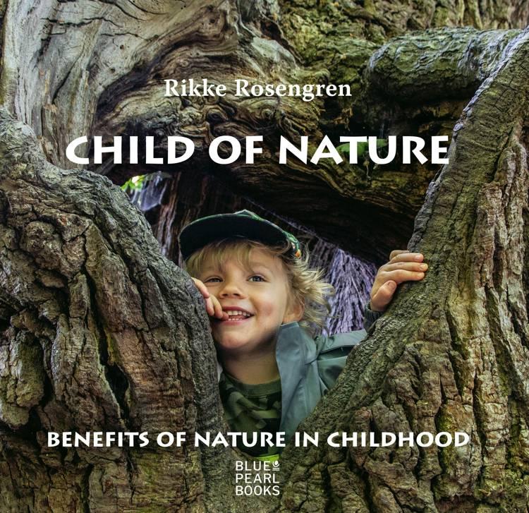 Child of Nature af Rikke Rosengren