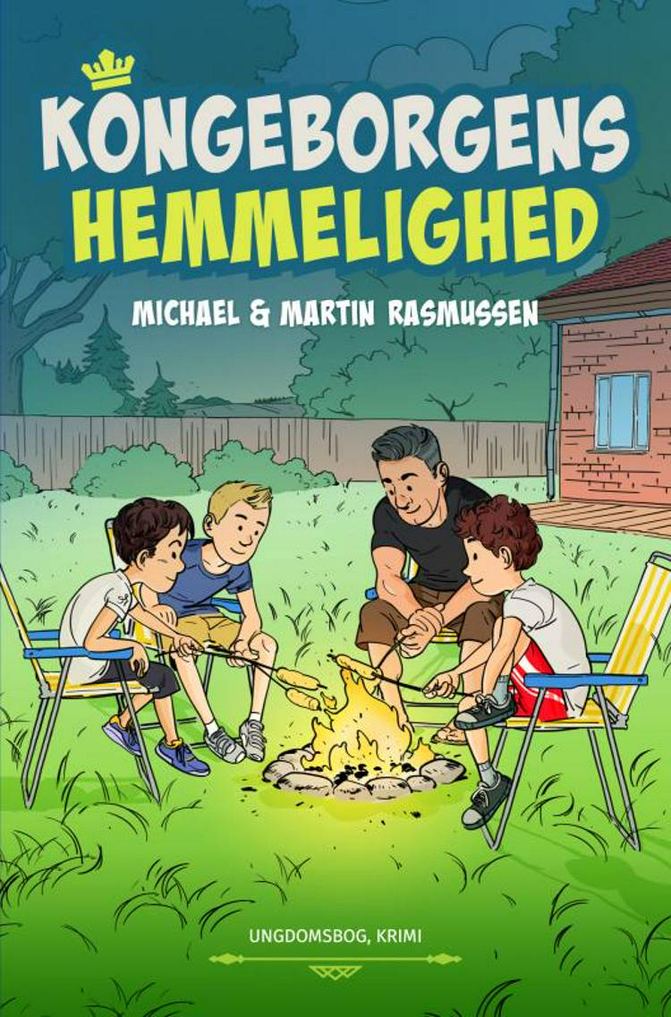 Kongeborgens hemmelighed af Michael Rasmussen og Martin Rasmussen