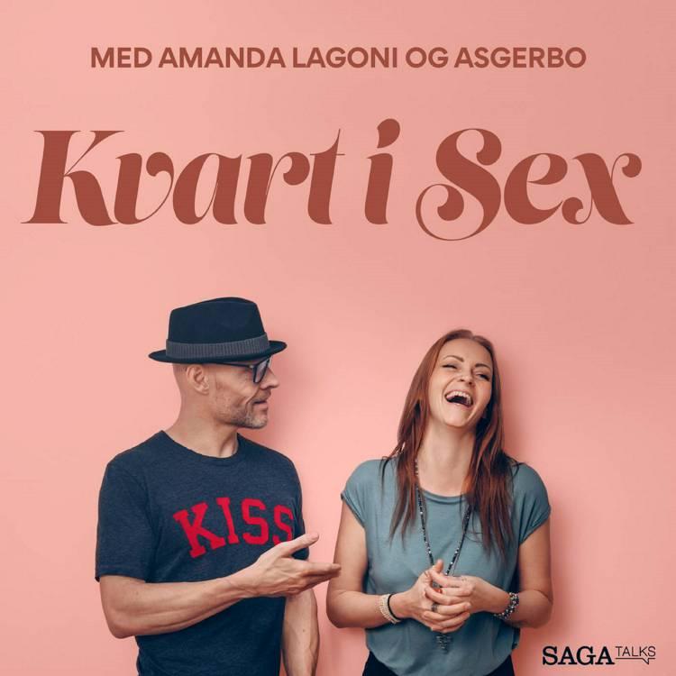 Kvart i sex - Kunsten at give kvinder oralsex - og at modtage det af Asgerbo Persson og Amanda Lagoni